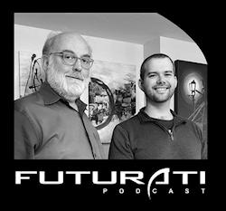 Futurati Podcast Hosts Thomas Frey and Trent Fowler